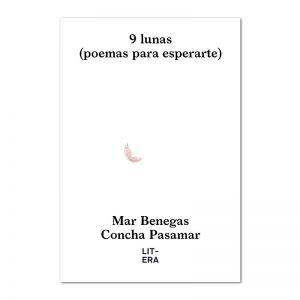 9 Lunas. Poemas para esperarte.