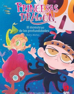 Princesas Dragón 6: El monstruo de las profundidades