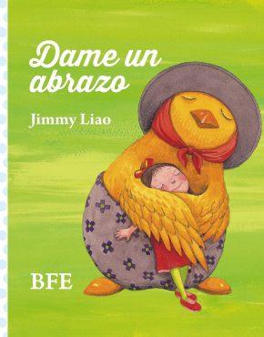 Dame un abrazo. Cuaderno con ilustraciones de Jimmy Liao.