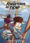 La aventura de los Balbuena en el galeón pirata (Forasteros del tiempo 4)