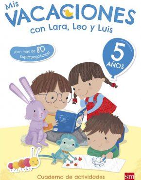 Mis vacaciones con Lara, Leo y Luis 5 años