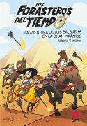 La aventura de los Balbuena en la gran pirámide (Forasteros del tiempo 7)