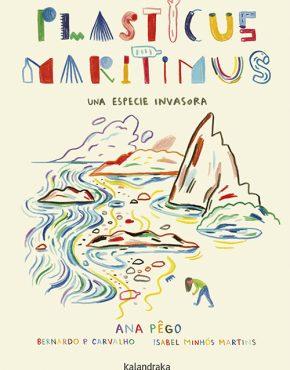 Plasticus maritimus. Una especie invasora