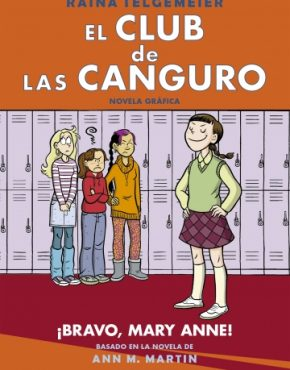 El club de las canguro 3. ¡Bravo Mary Anne!