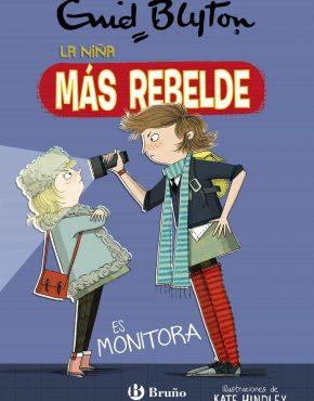 La niña más rebelde, 3. La niña más rebelde es monitora
