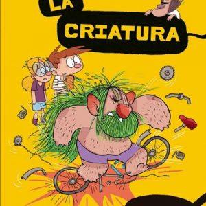 Agus y los monstruos 18: La criatura