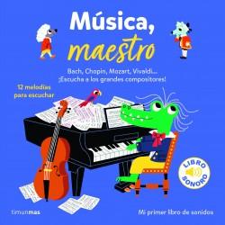 Música maestro. Mi primer libro de sonidos