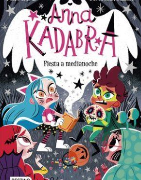 Fiesta a medianoche (Anna Kadabra 4)