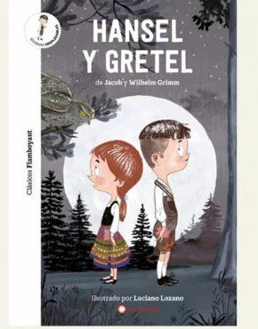Hansel y Gretel (Clásicos Flamboyant)