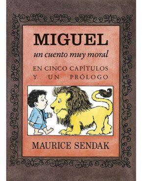 Miguel, un cuento muy moral