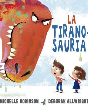 La Tiranosauria