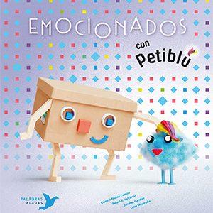 Emocionados con Petiblú