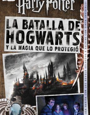 La batalla de Hogwarts y la magia que lo protegió.