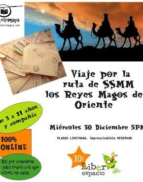 Acceso 30 Dic Viaje por la ruta de SSMM los Reyes Magos de Oriente