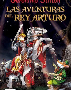 Las aventuras del Rey Arturo. Gerónimo Stilton