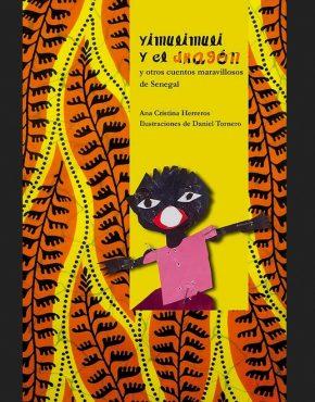 Yimulimuli y el dragón y otros cuentos maravillosos de Senegal
