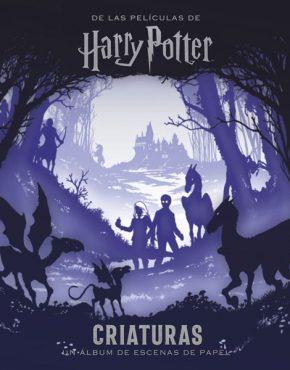 Harry Potter: criaturas. Un álbum de escenas de papel