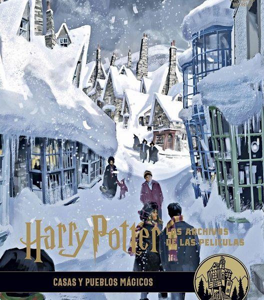 Harry Potter: Los archivos de las películas 10. Casas y pueblos mágicos