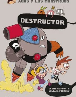 Agus y los monstruos 19: Destructor