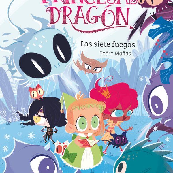 Princesas Dragón 11: Los siete fuegos