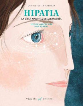 Hipatia La gran maestra de Alejandría