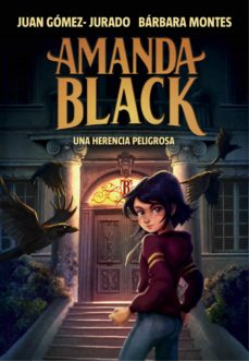 Amanda Black 1. Una herencia peligrosa