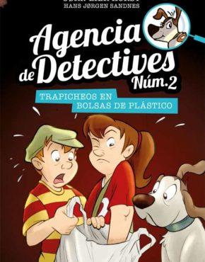 Agencia de Detectives Núm. 2 - 8. Trapicheos en bolsas de plástico