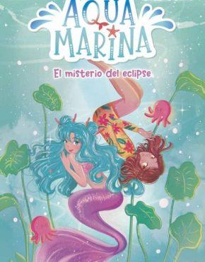 Aqua Marina. El misterio del eclipse