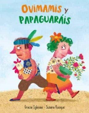 Ovimamis y Papaguarais