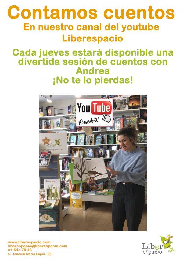 Los jueves cuentos con Andrea en nuestro canal de YouTube
